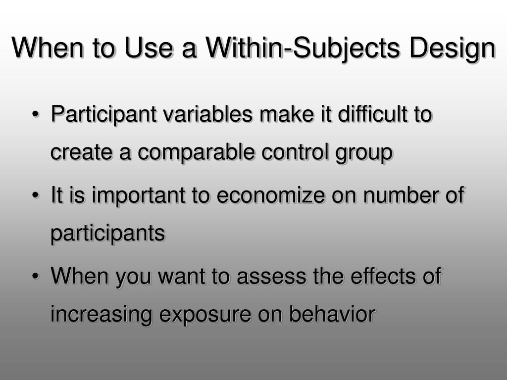 When to Use a Within-Subjects Design