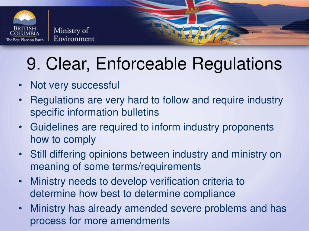 9. Clear, Enforceable Regulations