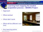 learning from mapping the student acquisition process manru project