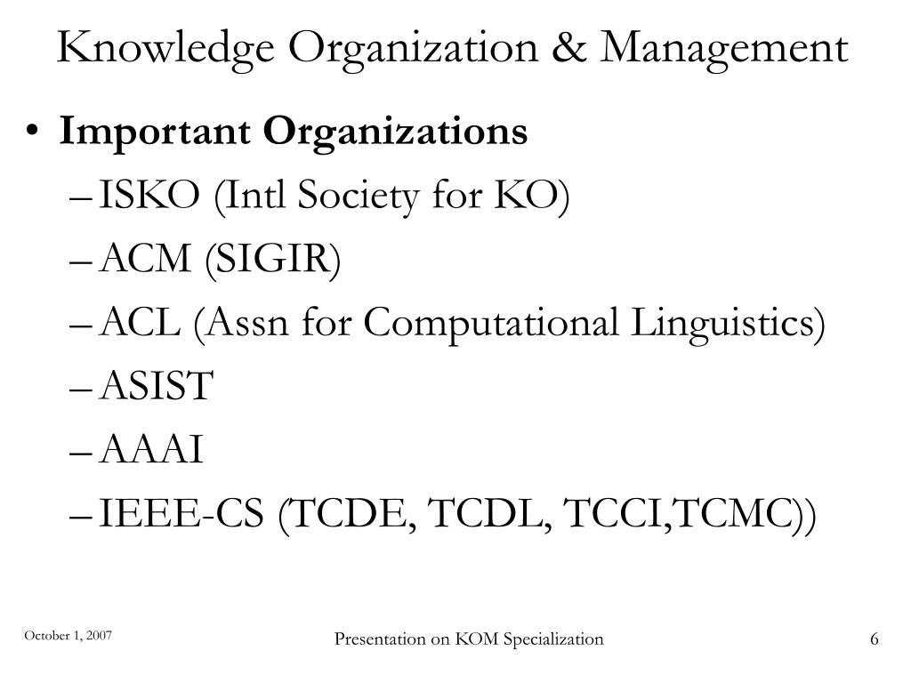 Knowledge Organization & Management