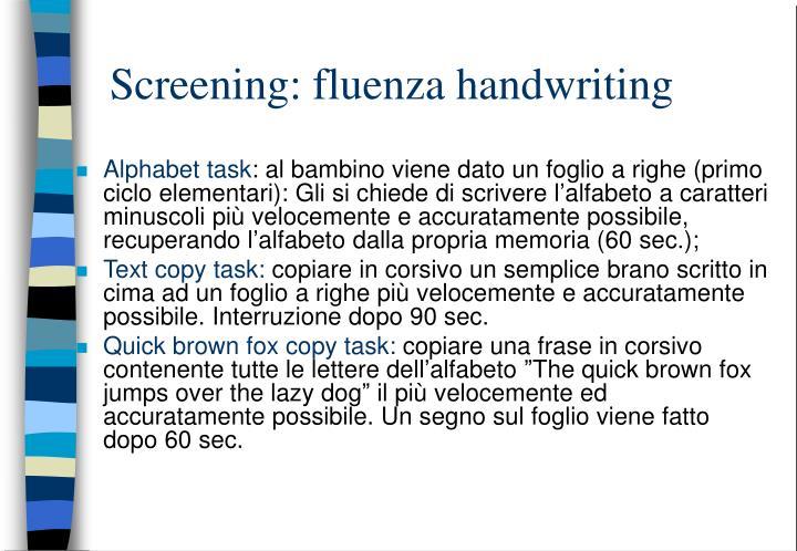 Screening: fluenza handwriting