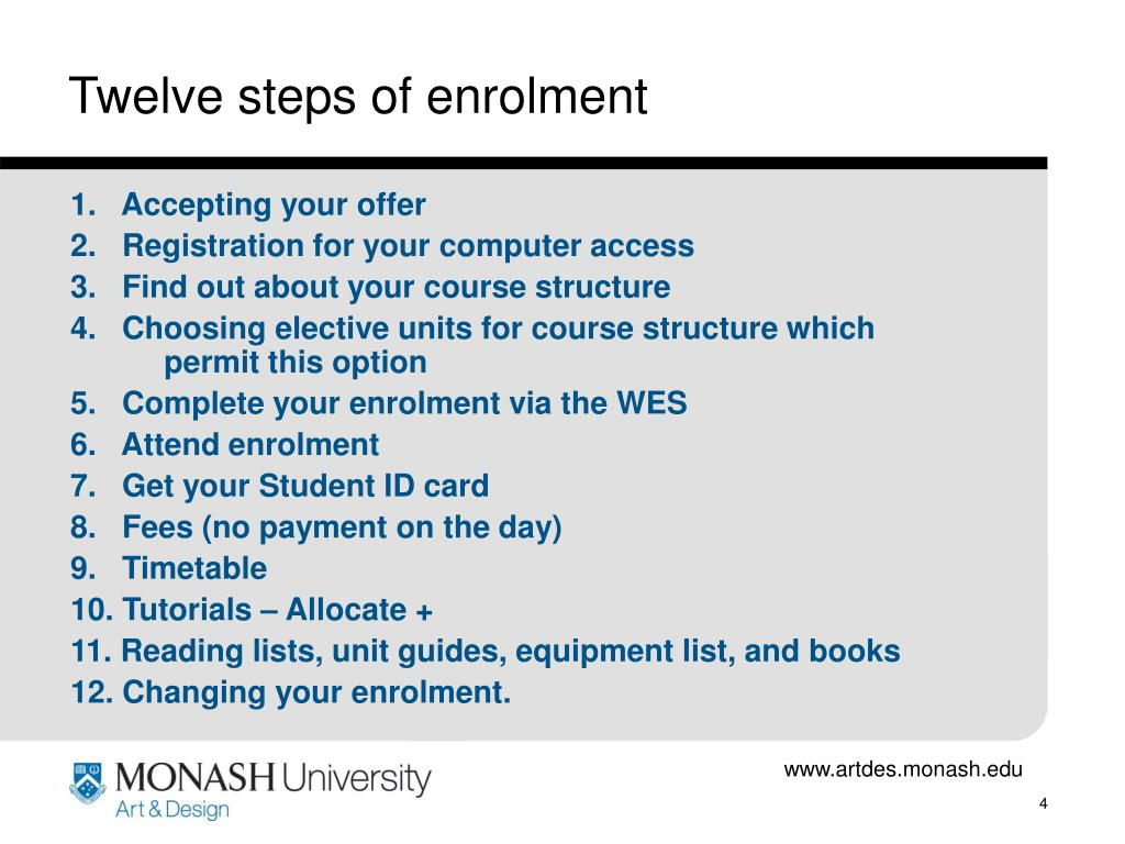 Twelve steps of enrolment