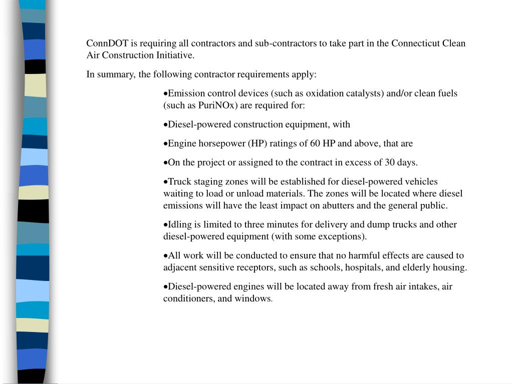 ConnDOT is requiring all contractors and sub-contractors to take part in the Connecticut Clean Air Construction Initiative.