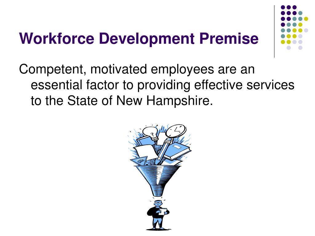 Workforce Development Premise
