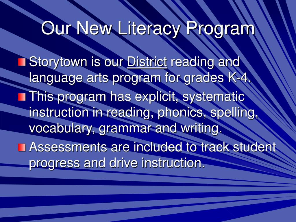 Our New Literacy Program