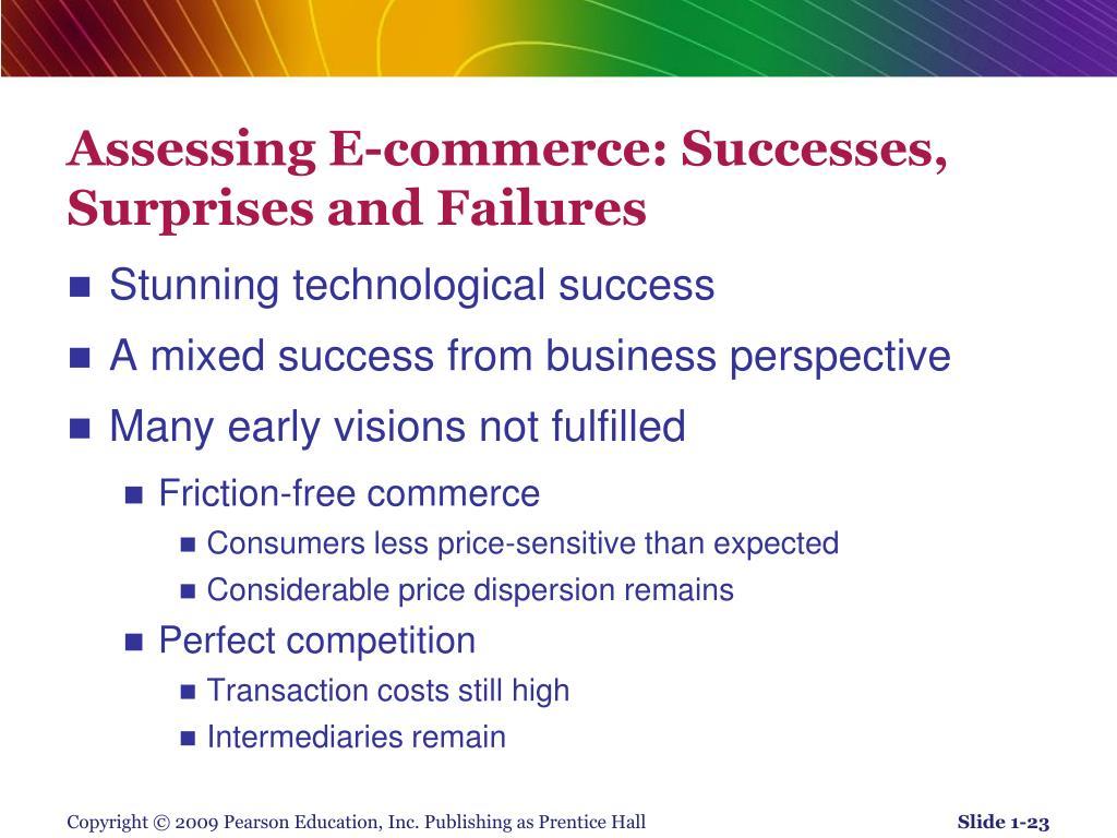 Assessing E-commerce: Successes, Surprises and Failures