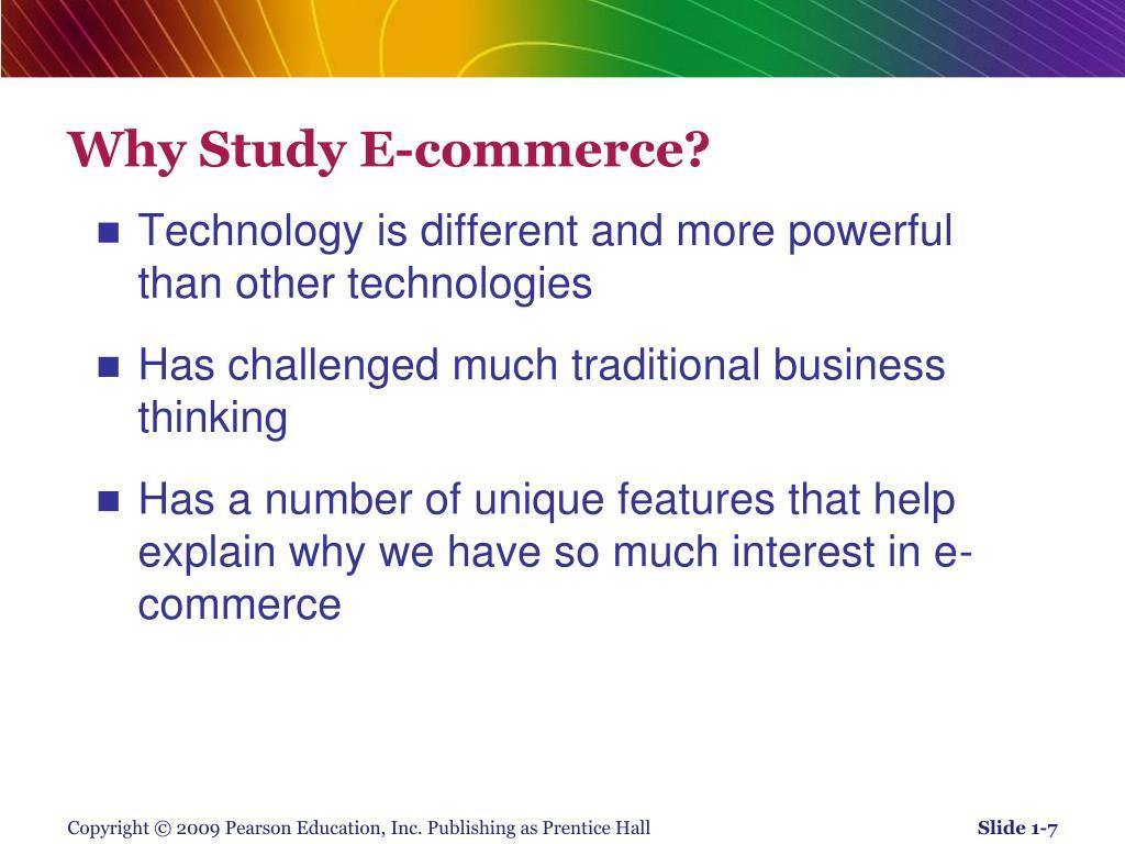 Why Study E-commerce?