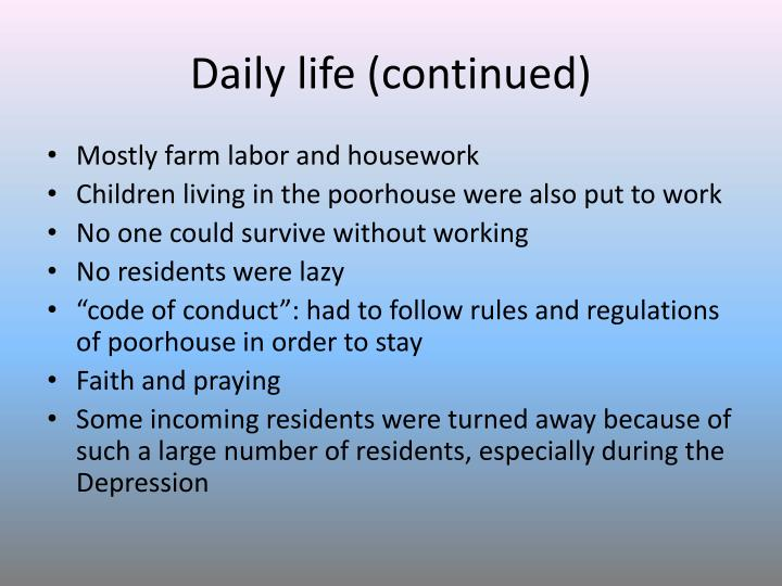 Daily life (continued)