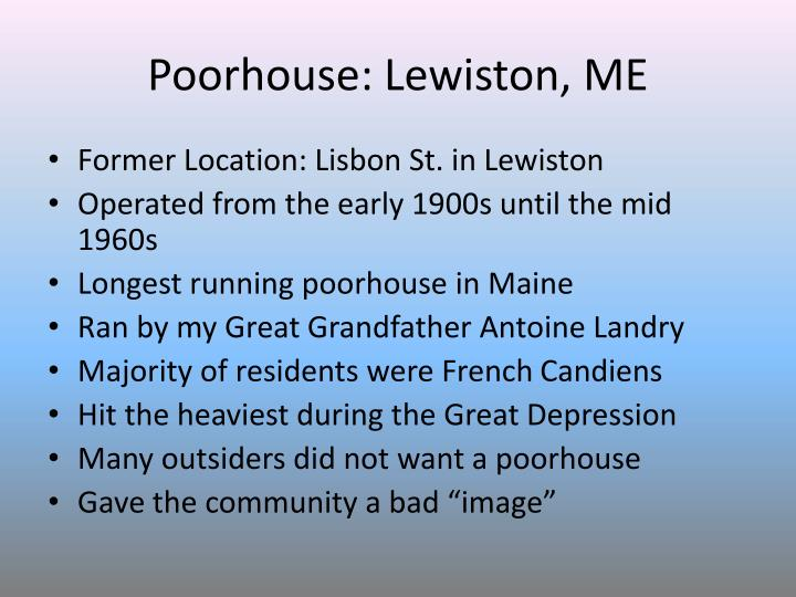 Poorhouse: Lewiston, ME