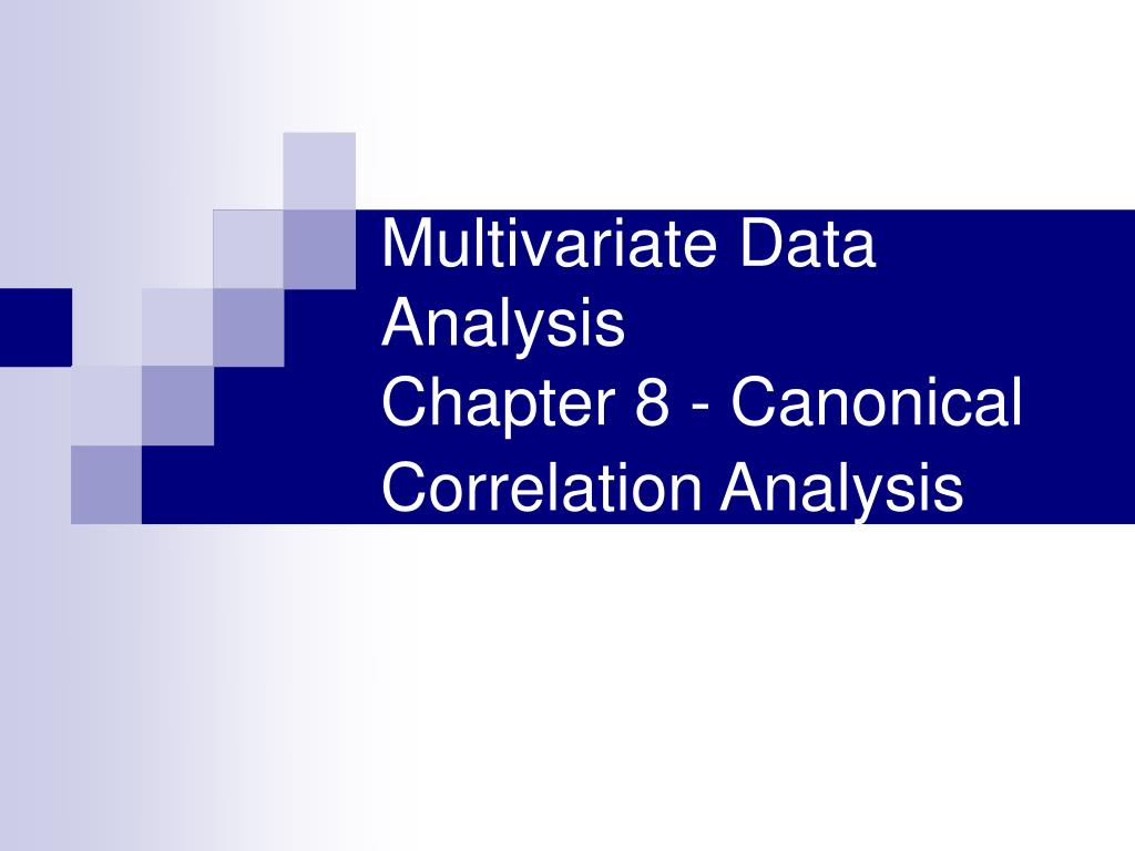 multivariate data analysis Multivariate statistics 13 elementary tools for understanding multivariate data 3 14 data scrutiny and analysis of these data can usually provide an.