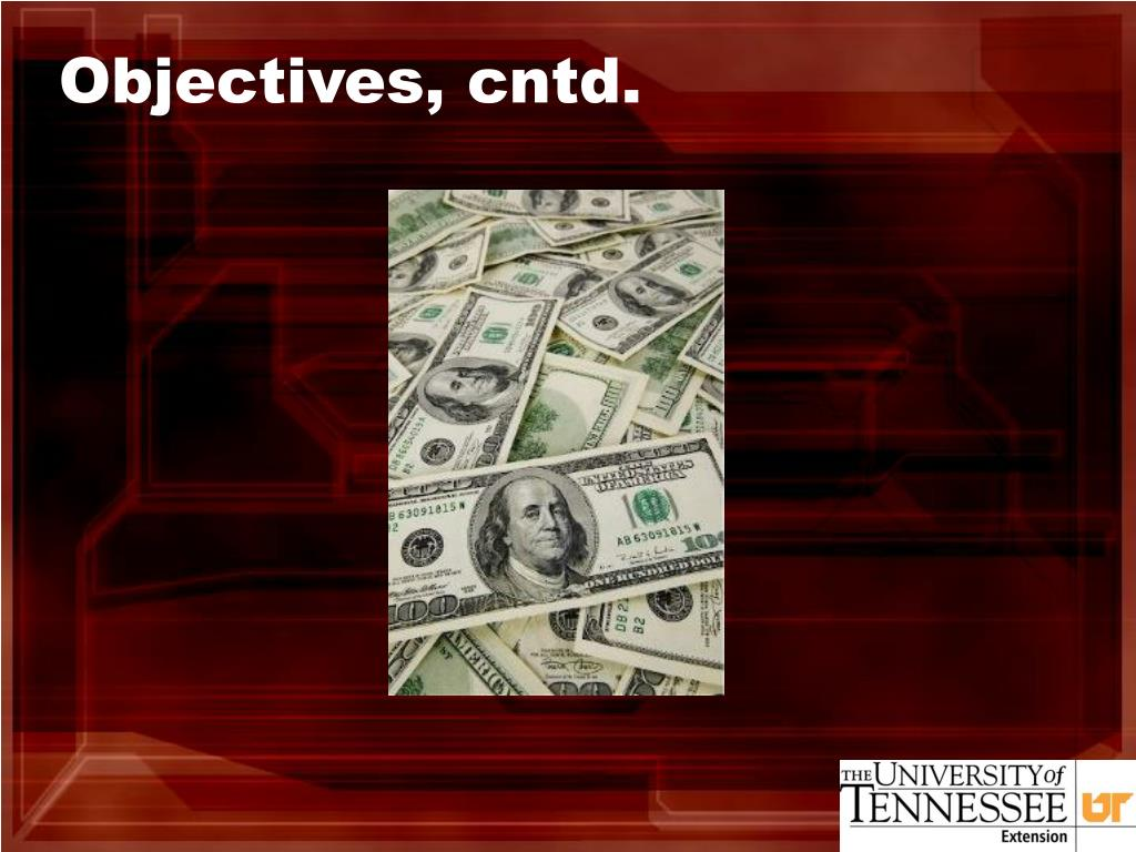 Objectives, cntd.