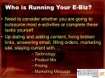 who is running your e biz