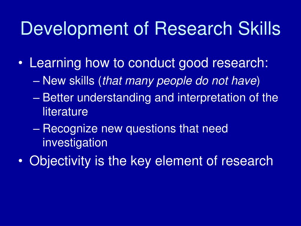 Development of Research Skills