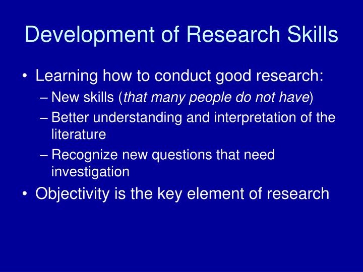 Development of research skills l.jpg
