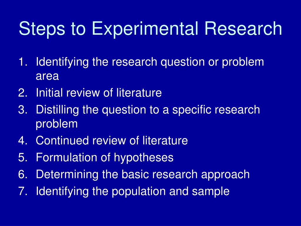 Steps to Experimental Research