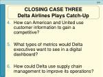 closing case three delta airlines plays catch up51