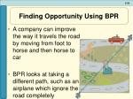 finding opportunity using bpr