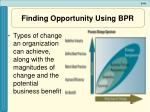 finding opportunity using bpr41