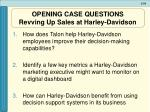 opening case questions revving up sales at harley davidson
