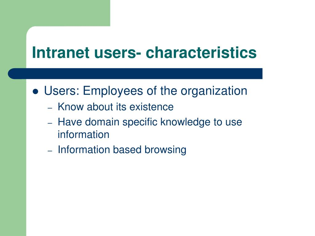 Intranet users- characteristics