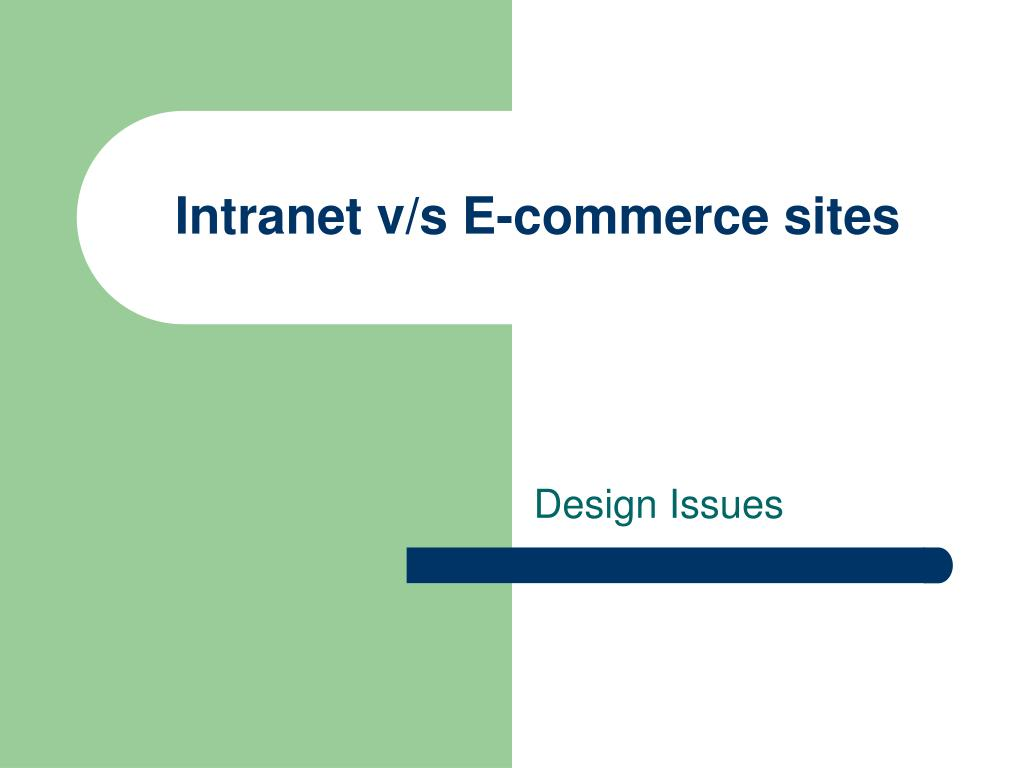 Intranet v/s E-commerce sites