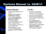 systems manual vs o m s