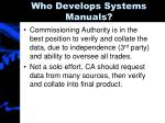 who develops systems manuals