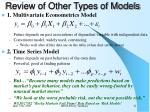 review of other types of models