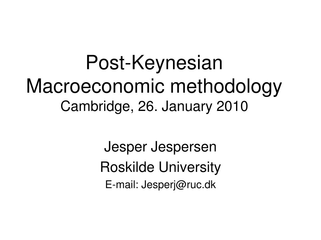 Post-Keynesian Macroeconomic methodology