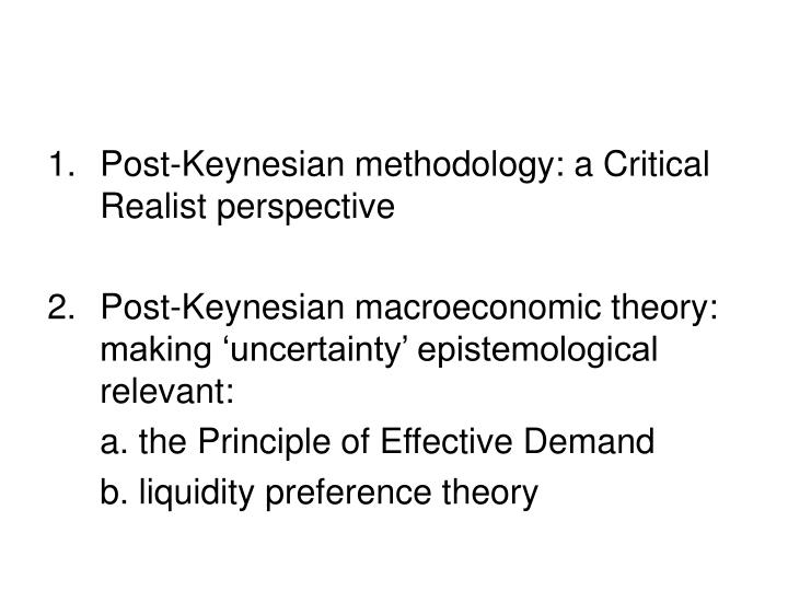 Post-Keynesian methodology: a Critical Realist perspective