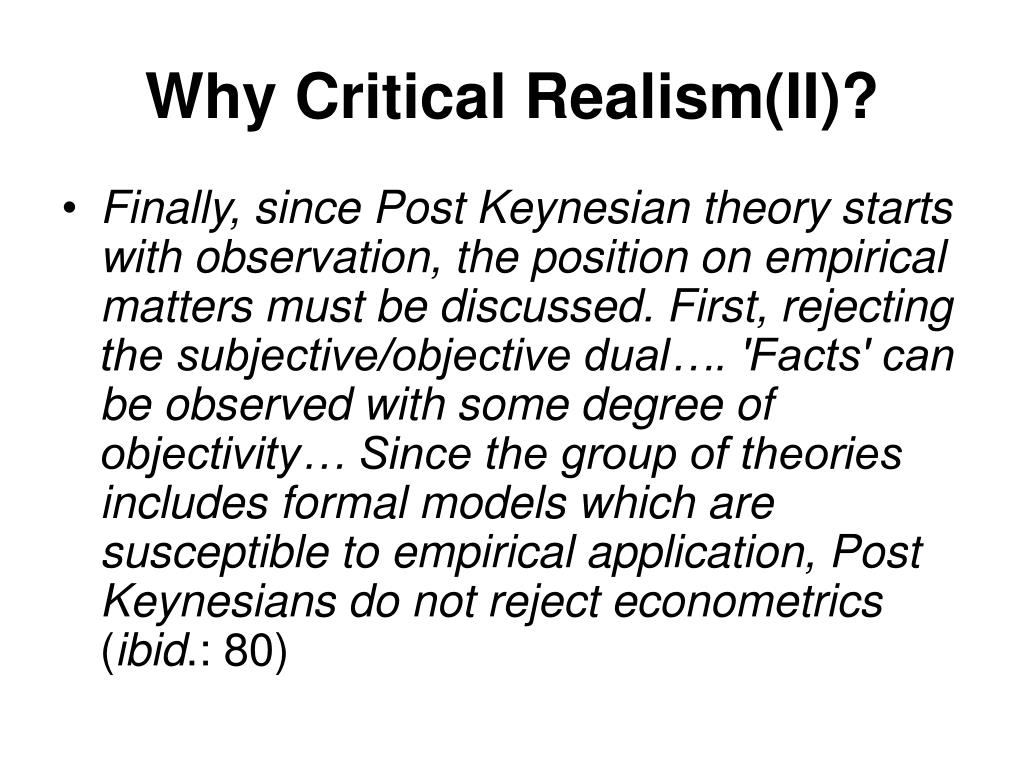Why Critical Realism(II)?