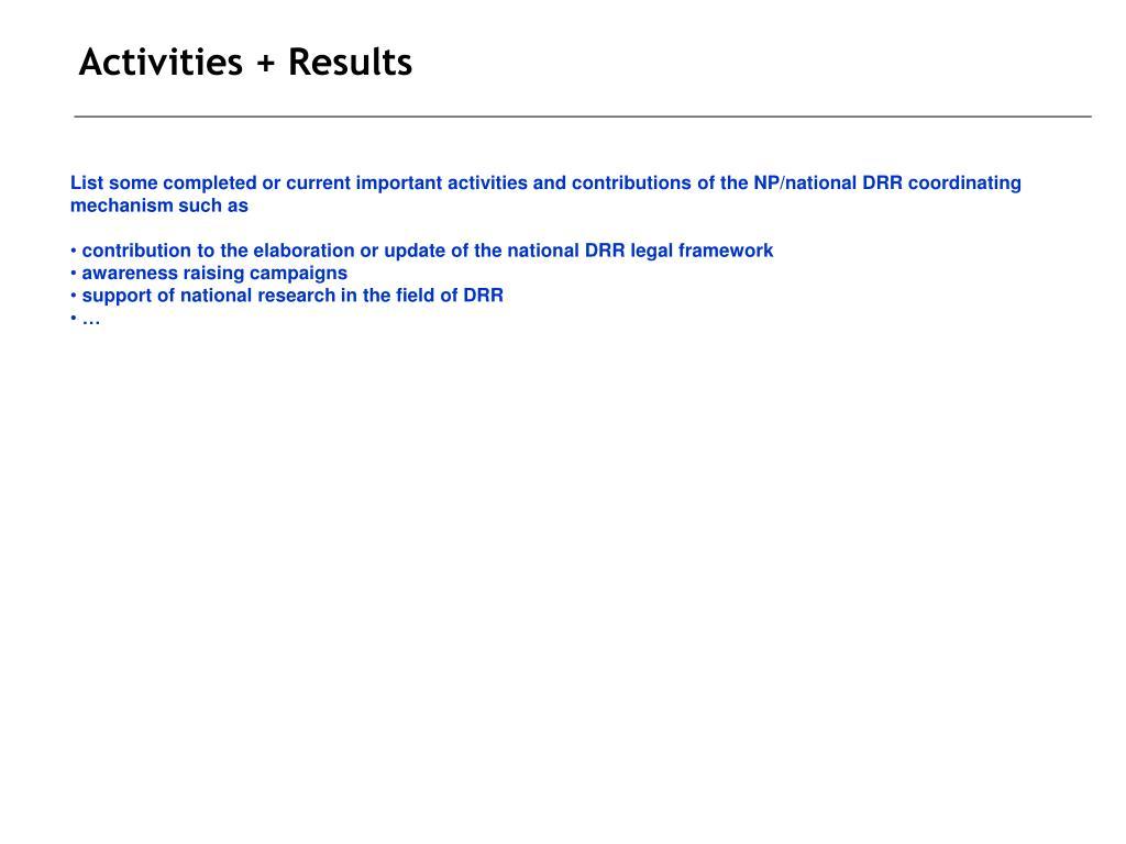 Activities + Results