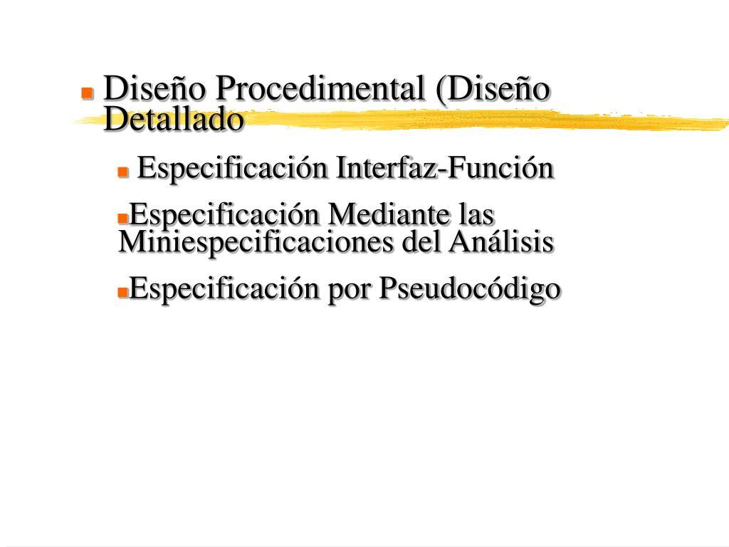 Diseño Procedimental (Diseño Detallado