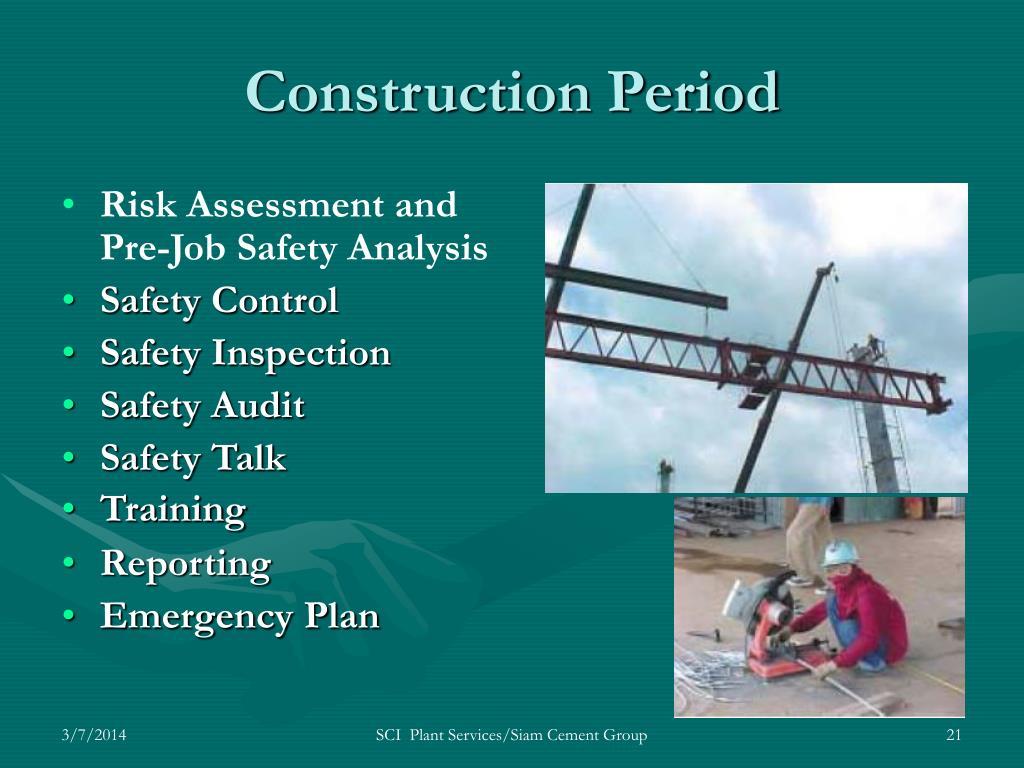 Construction Period
