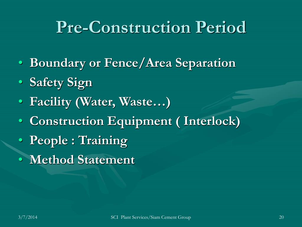 Pre-Construction Period