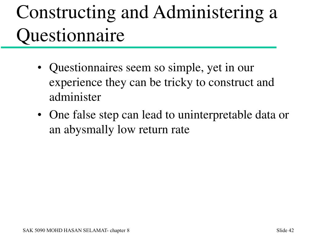 Constructing and Administering a Questionnaire