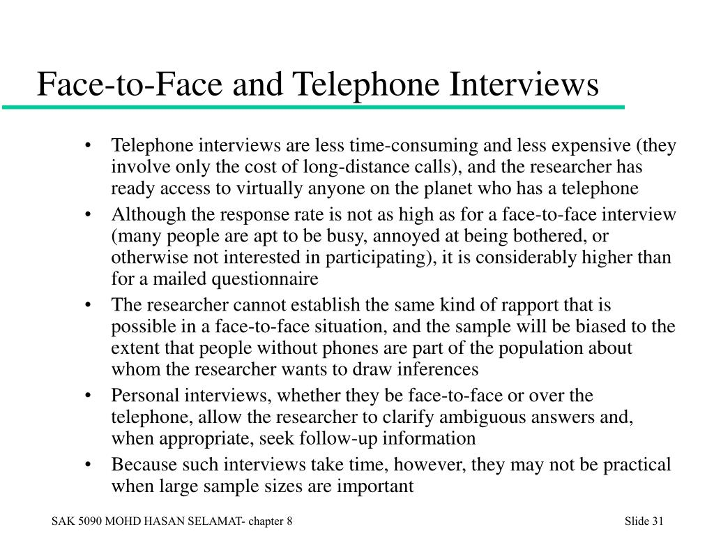 Face-to-Face and Telephone Interviews