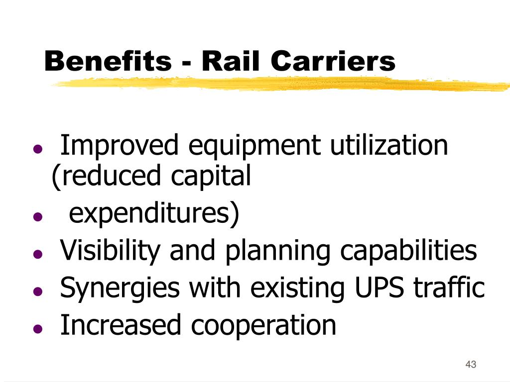 Benefits - Rail Carriers
