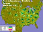 new allocation of dealers to ramps mainland us