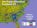 old ramp allocation southern us