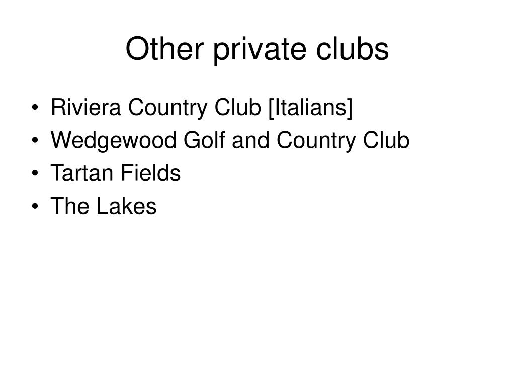 Other private clubs