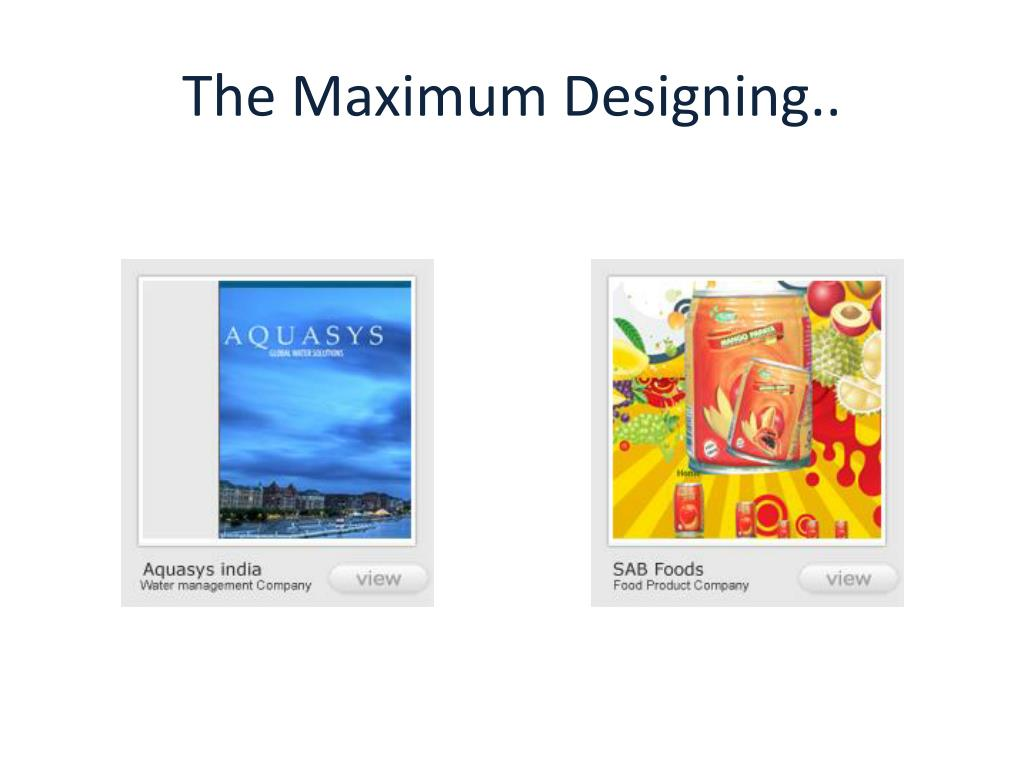 The Maximum Designing..