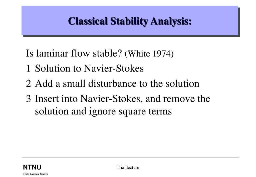 Classical Stability Analysis: