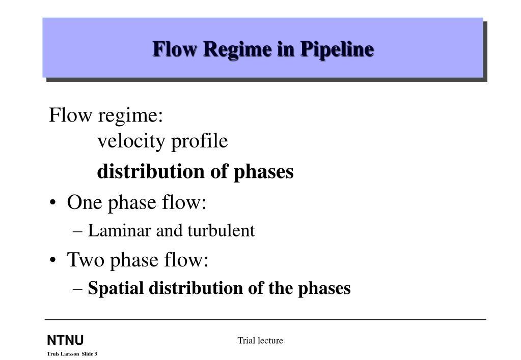 Flow Regime in Pipeline