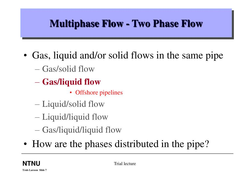 Multiphase Flow - Two Phase Flow