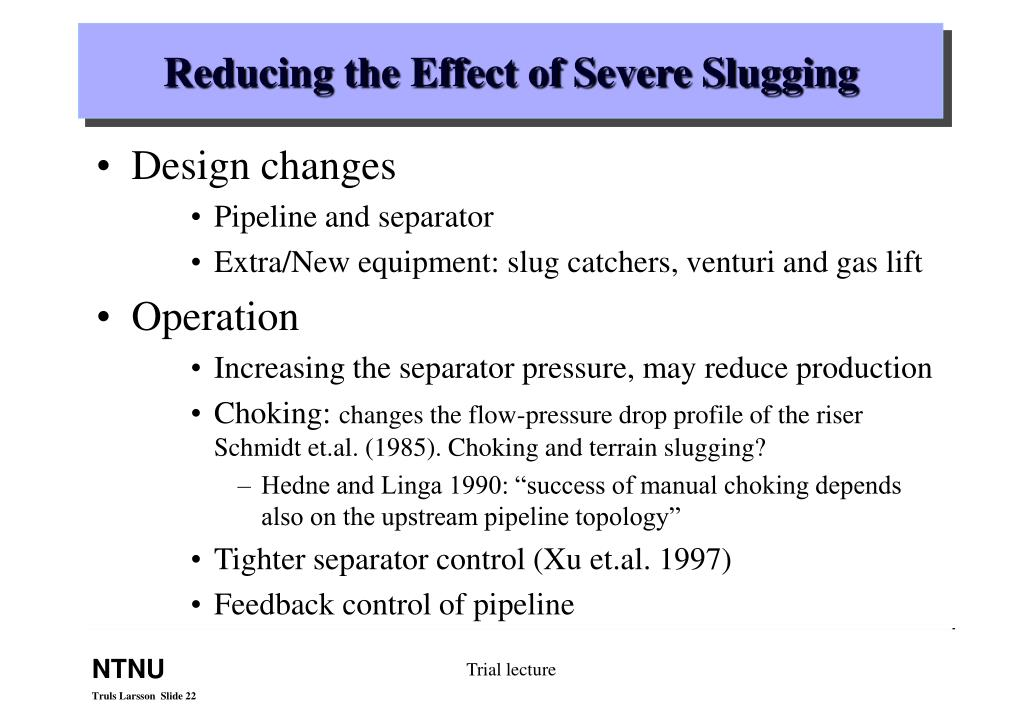 Reducing the Effect of Severe Slugging