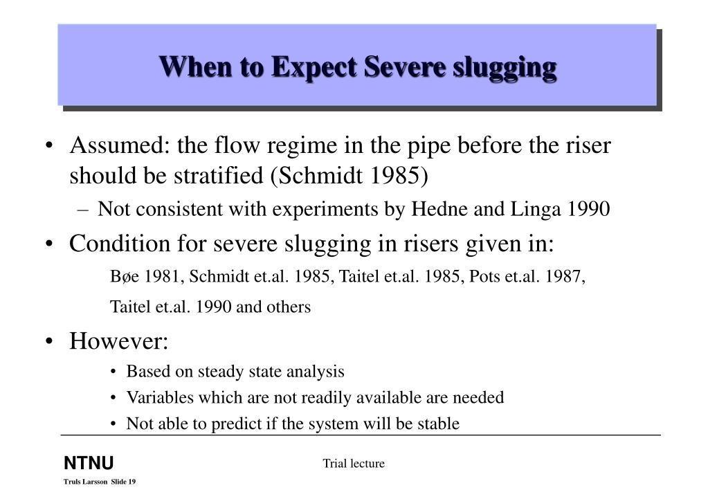 When to Expect Severe slugging