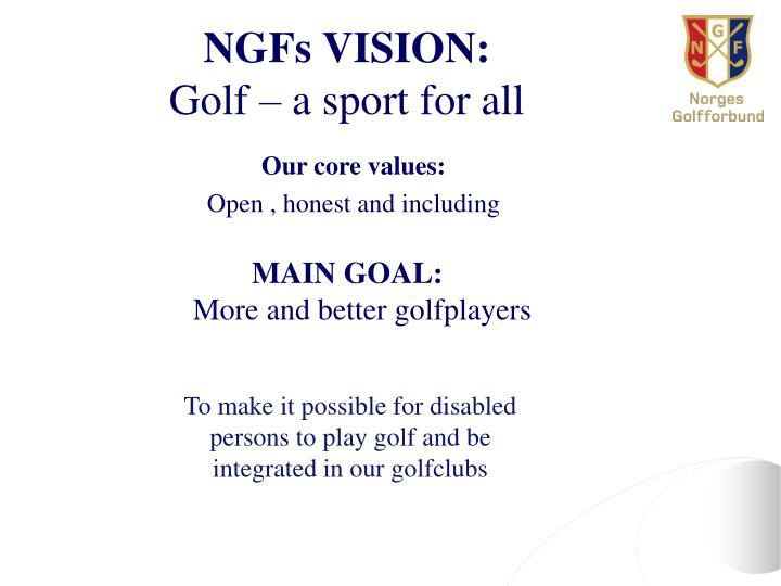 Ngfs vision golf a sport for all