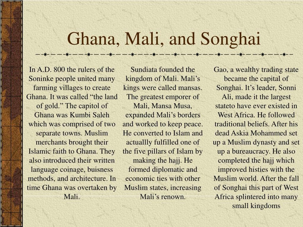 Ghana, Mali, and Songhai
