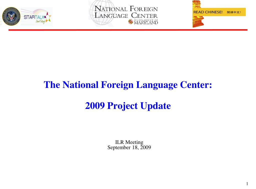 the national foreign language center 2009 project update